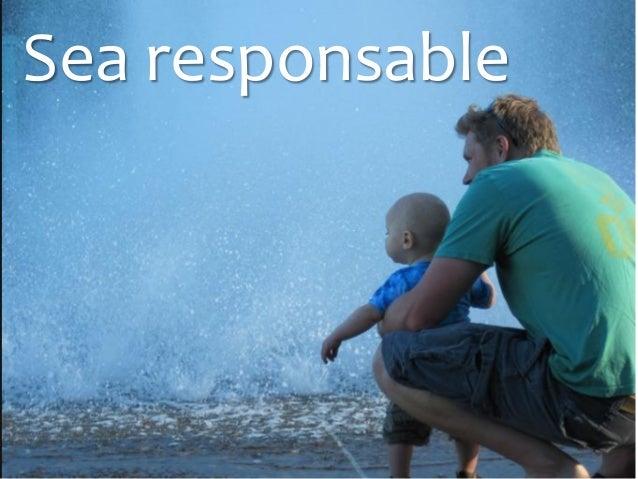 Sea responsable