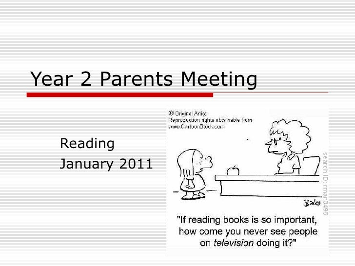 Year 2 Parents Meeting Reading January 2011