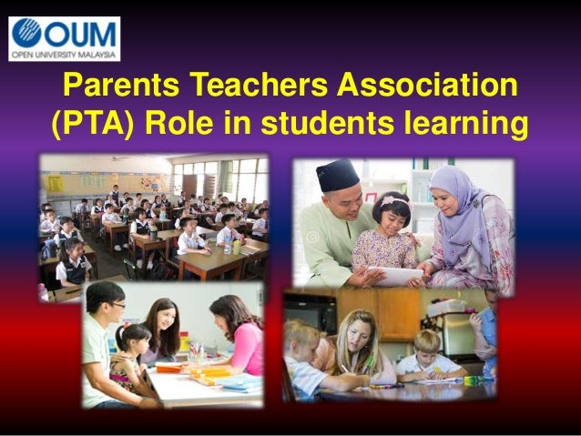 Parents Teachers Association (PTA) Role in students learning