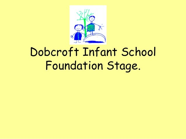 Dobcroft Infant School Foundation Stage.
