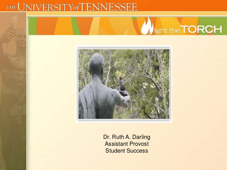 Dr. Ruth A. DarlingAssistant Provost Student Success