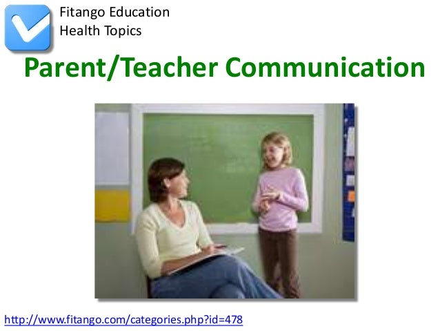 http://www.fitango.com/categories.php?id=478Fitango EducationHealth TopicsParent/Teacher Communication
