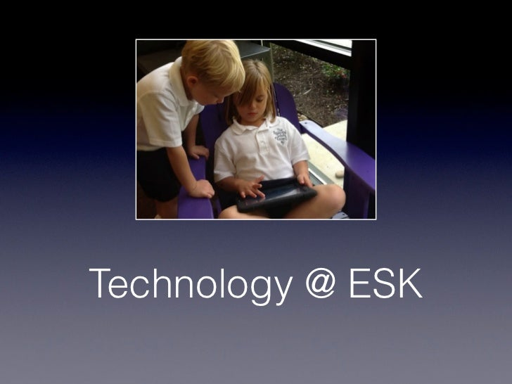 Technology @ ESK
