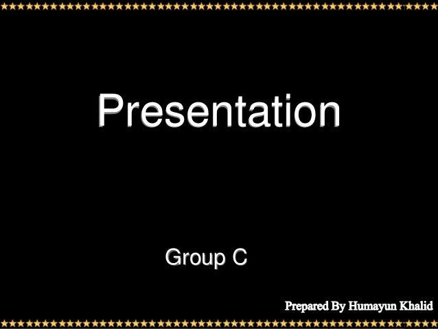 Presentation   Group C