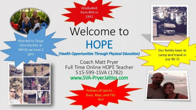Follows all sports … Bucs, Rays, and FSU fan! Welcome to HOPE (Health Opportunities Through Physical Education) Coach Matt...