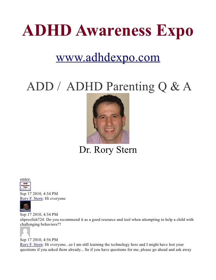 ADHD Awareness Expo                     www.adhdexpo.com     ADD / ADHD Parenting Q & A                                   ...