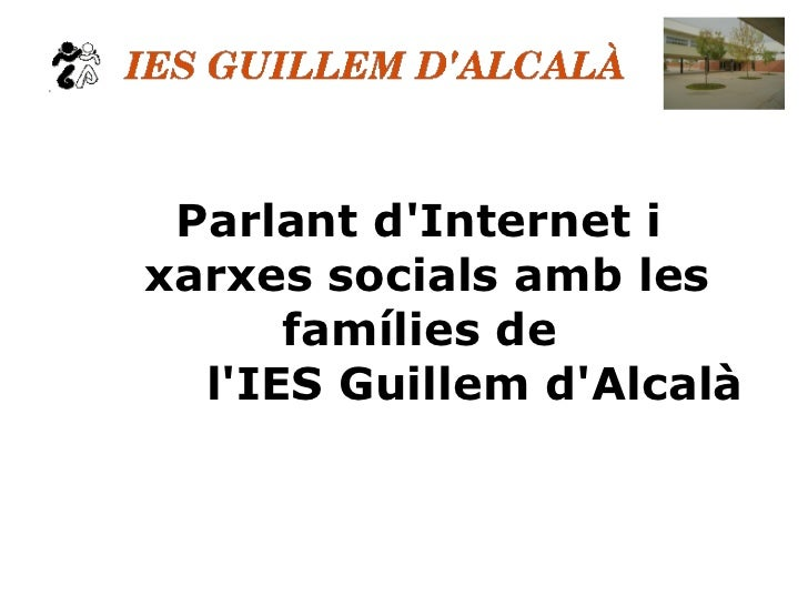 Parlant d'Internet i xarxes socials amb les famílies de  l'IES Guillem d'Alcalà