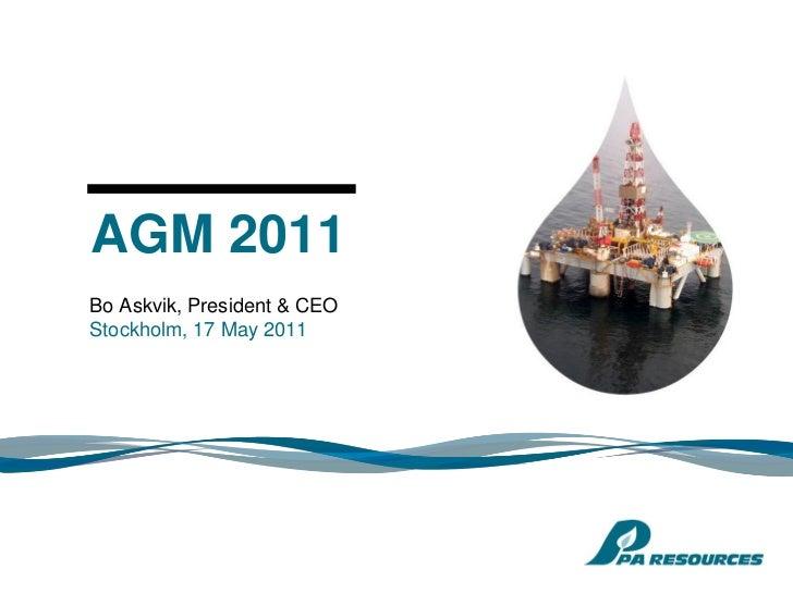 AGM 2011                     AGMBo Askvik, President & CEO                             Q1                             2011...