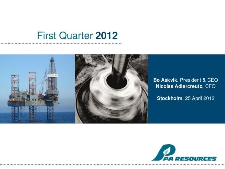 Bo Askvik, President & CEO Nicolas                                Adlercreutz, CFO                        Stockholm, 25 Ap...
