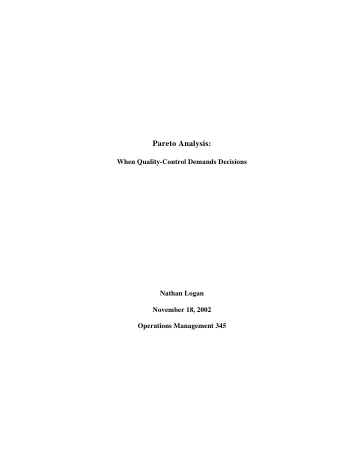 Pareto Analysis:  When Quality-Control Demands Decisions                 Nathan Logan            November 18, 2002        ...