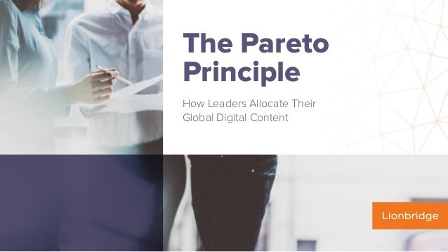 The Pareto Principle How Leaders Allocate Their Global Digital Content
