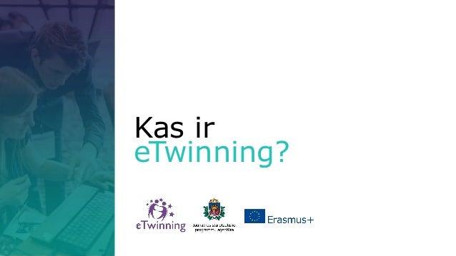 Kas ir eTwinning?