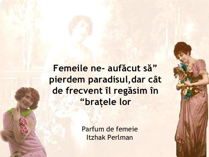 Parfum De Femeie Itzhak Perlman