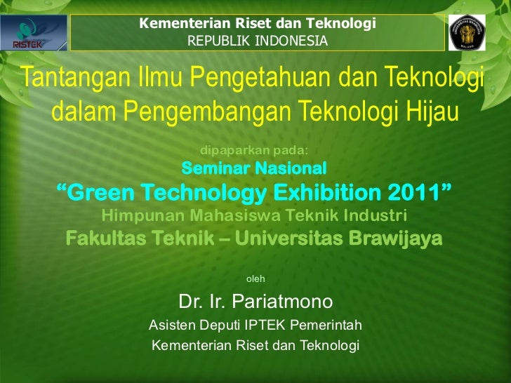 Kementerian Riset dan Teknologi               REPUBLIK INDONESIATantangan Ilmu Pengetahuan dan Teknologi   dalam Pengemban...