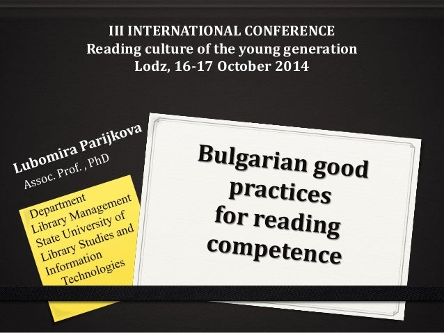 III INTERNATIONAL CONFERENCE  Reading culture of the young generation  Lodz, 16-17 October 2014