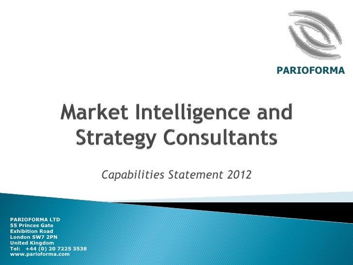 PARIOFORMA                            Capabilities Statement 2012PARIOFORMA LTD55 Princes GateExhibition RoadLondon SW7 2P...