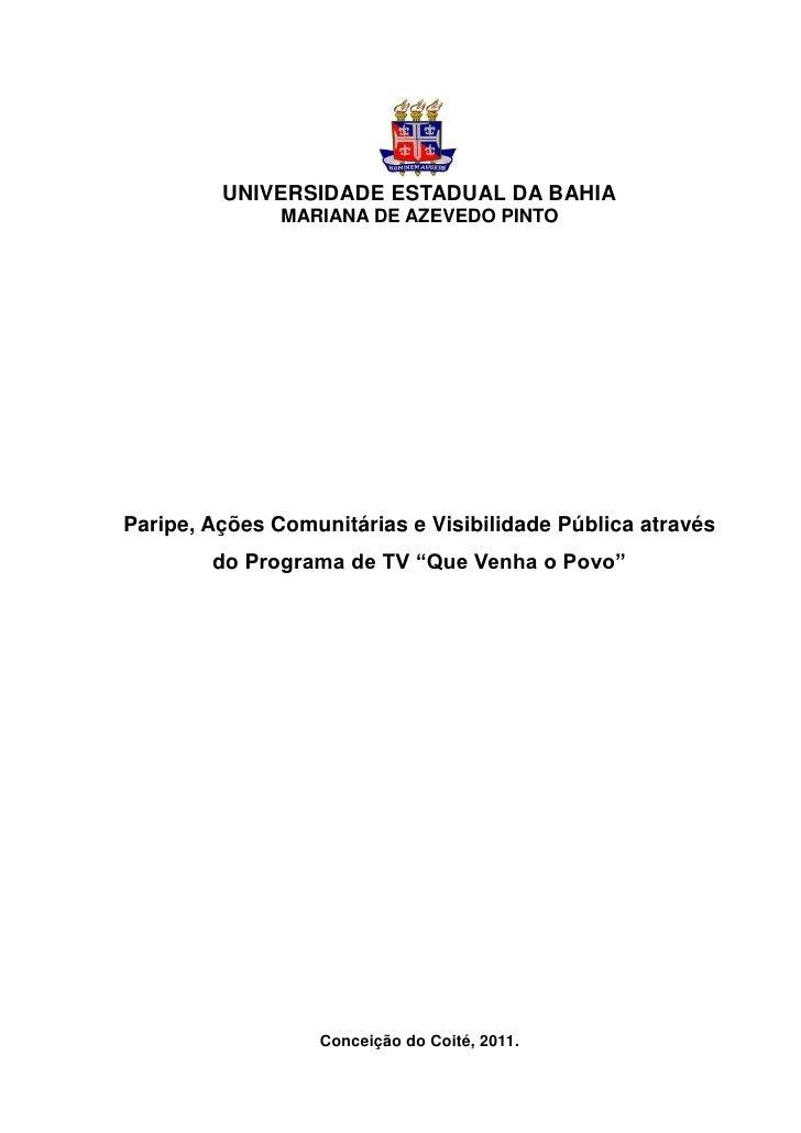 UNIVERSIDADE ESTADUAL DA BAHIA               MARIANA DE AZEVEDO PINTOParipe, Ações Comunitárias e Visibilidade Pública atr...