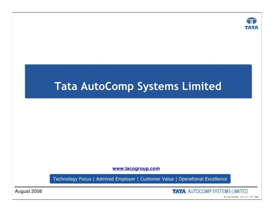 Tata AutoComp Systems Limited                                             www.tacogroup.com                Technology Focu...