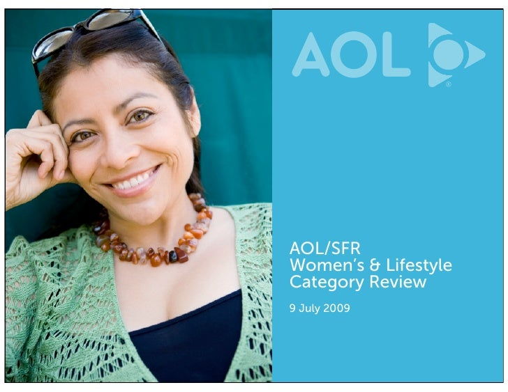 AOL/SFR Women's & Lifestyle Category Review 9 July 2009