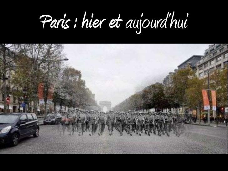Paris : hier et aujourd'hui