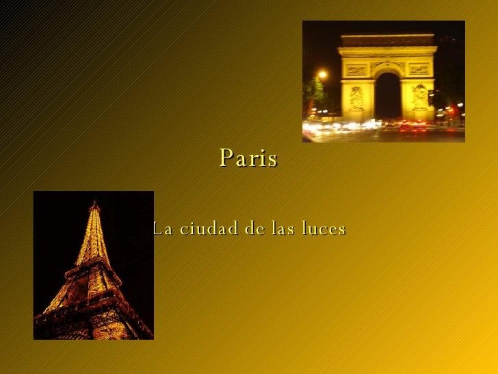 Paris La ciudad de las luces