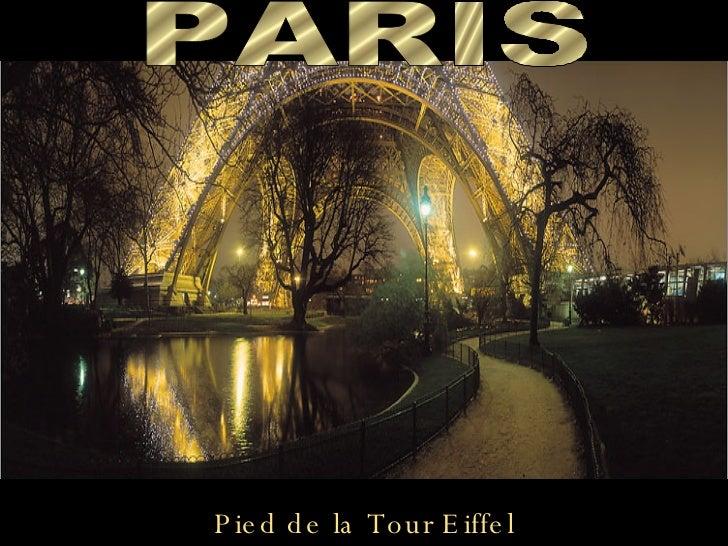 Pied de la Tour Eiffel PARIS