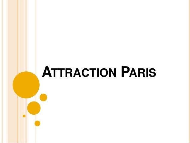 ATTRACTION PARIS