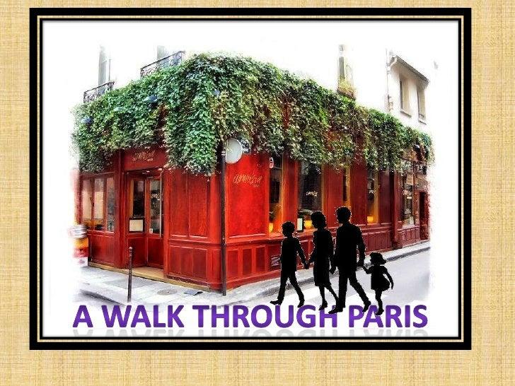 A walk through Paris<br />