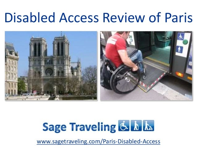 Disabled Access Review of Paris www.sagetraveling.com/Paris-Disabled-Access