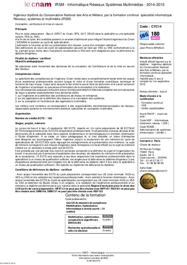 IRSM - Informatique Réseaux Systèmes Multimédias - 2014-2015  Ingénieur diplômé du Conservatoire National des Arts et Méti...
