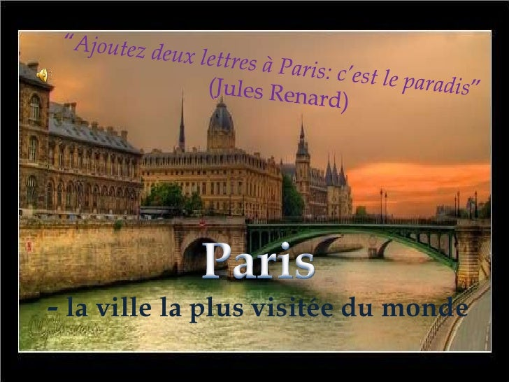 - la ville la plus visitée du monde