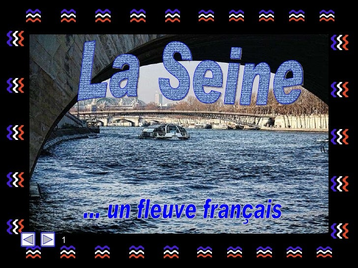 La Seine ... un fleuve français 1