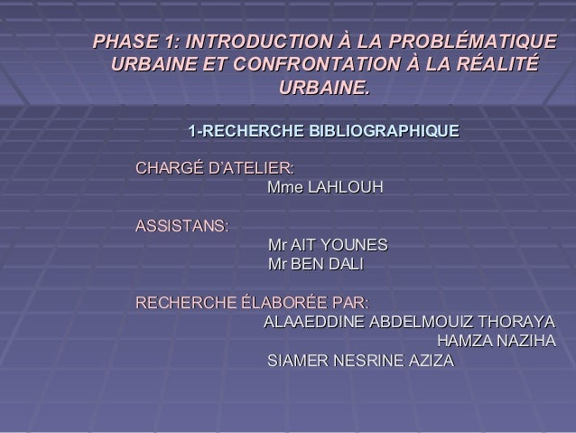 PHASE 1: INTRODUCTION À LA PROBLÉMATIQUEPHASE 1: INTRODUCTION À LA PROBLÉMATIQUE URBAINE ET CONFRONTATION À LA RÉALITÉURBA...