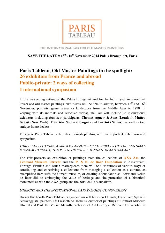 SAVE THE DATE // 13th -16th November 2014 Palais Brongniart, Paris Paris Tableau, Old Master Paintings in the spotlight: 2...