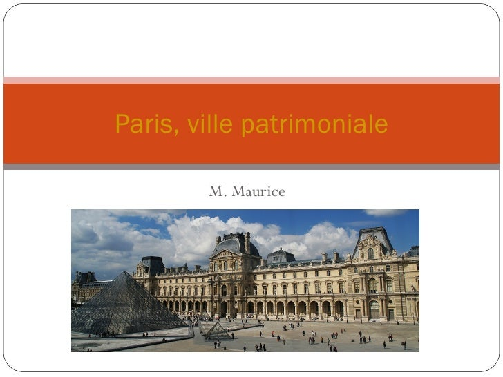 M. Maurice Paris, ville patrimoniale