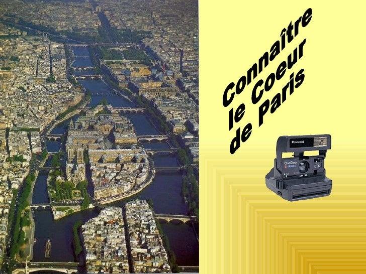 Connaître  le Coeur de Paris