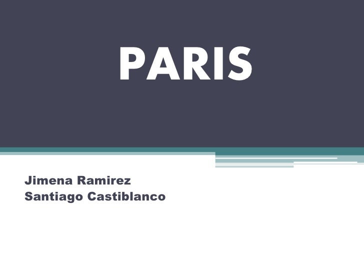 PARIS  Jimena Ramirez Santiago Castiblanco