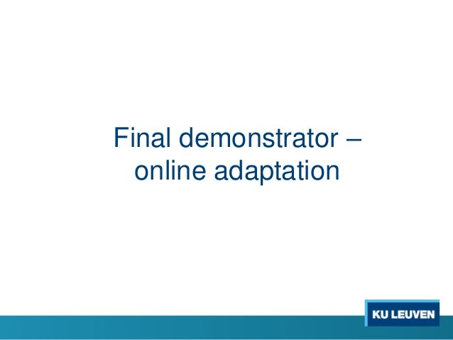 Design This demonstrator will online analyze, adapt, and integrate content and advertisements. The same objects and attrib...