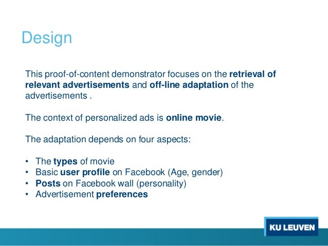 Design This proof-of-content demonstrator focuses on the retrieval of relevant advertisements and off-line adaptation of t...