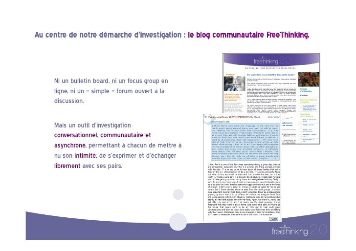 Au centre de notre démarche d'investigation : le blog communautaire FreeThinking.                       Ni...