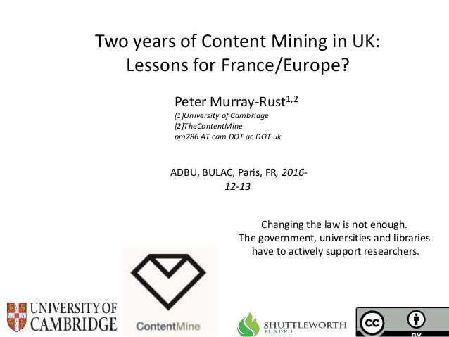 ContentMining for France and Europe; Lessons from 2 years in UK
