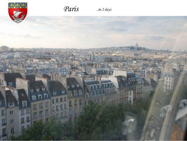Paris ..in 2 days