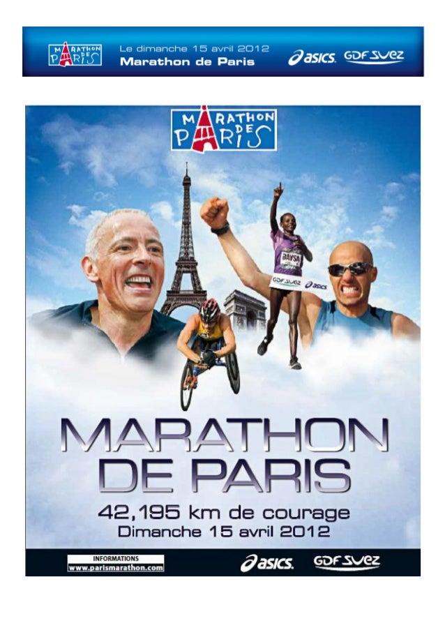 2 Tous les ans, au mois d'avril, la capitale s'immobilise pour laisser passer le Marathon de Paris. Environ 40 000 passion...