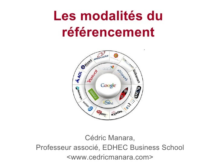 Les modalités du référencement Cédric Manara, Professeur associé, EDHEC Business School <www.cedricmanara.com>