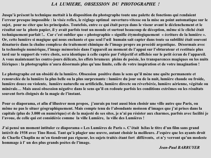 LA  LUMIERE,  OBSESSION  DU  PHOTOGRAPHE  ! Jusqu'à présent la technique mettait à la disposition du photographe toute une...