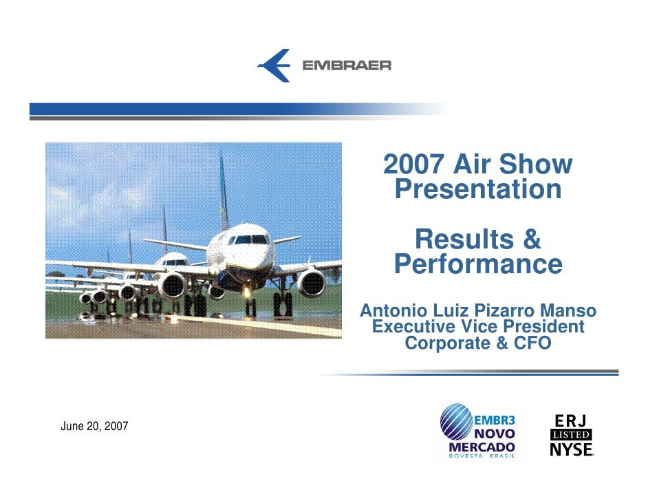 2007 Air Show                    Presentation                     Results &                    Performance                ...