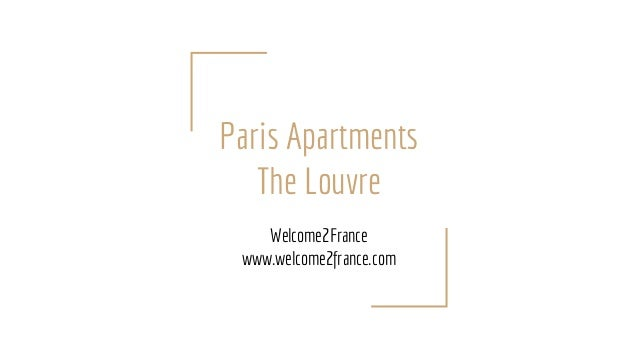 Paris Apartments The Louvre Welcome2France www.welcome2france.com