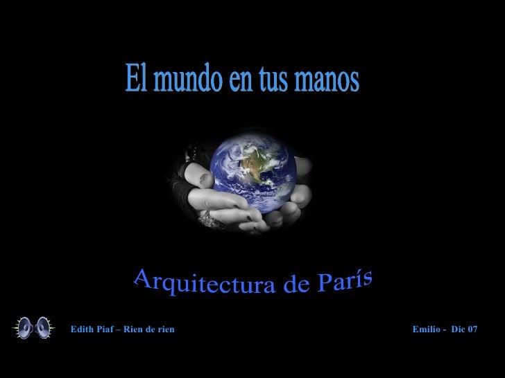 Edith Piaf – Rien de rien   Emilio - Dic 07