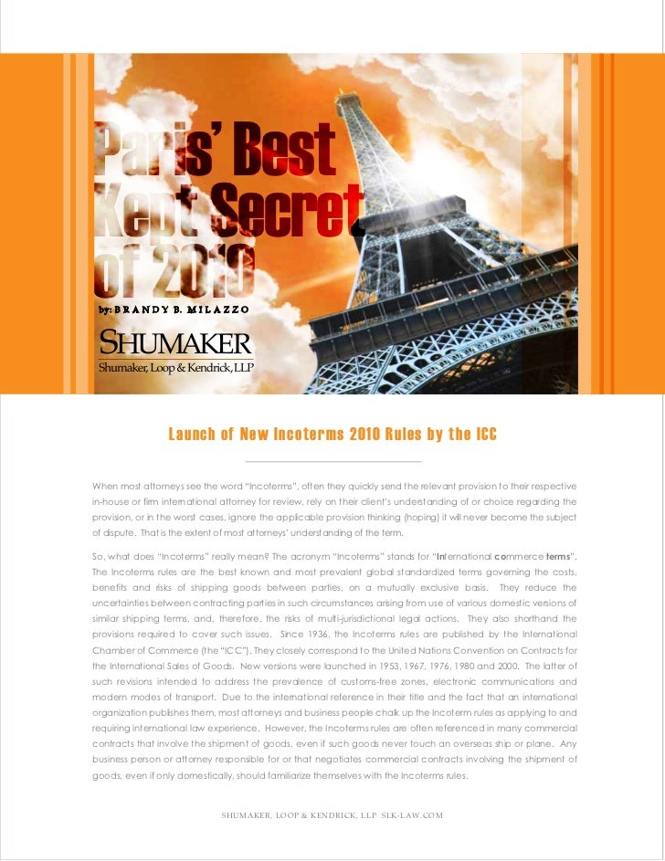 Paris' BestKept Secretof 2010 by: B R A N D Y B. M I L A Z Z O                  Launch of New Incoterms 2010 Rules by the ...