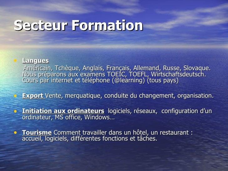 Secteur Formation <ul><li>Langues   </li></ul><u...